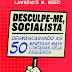 ( Resenha ) Desculpe-me Socialista editado por Lawrence W. Reed @FaroEditorial