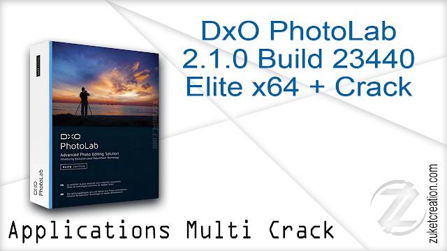 DxO PhotoLab 2.1.0 Build 23440 Elite x64 + Crack