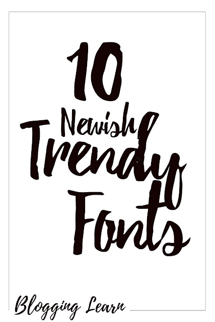 10 Newish Trendy Fonts that are Free for Commercial Use