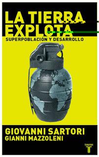 La tierra explota: superpoblación y desarrollo / Giovanni Sartori