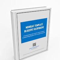 Ebook Gratis Panduan Membuat Template Blogspot Responsive