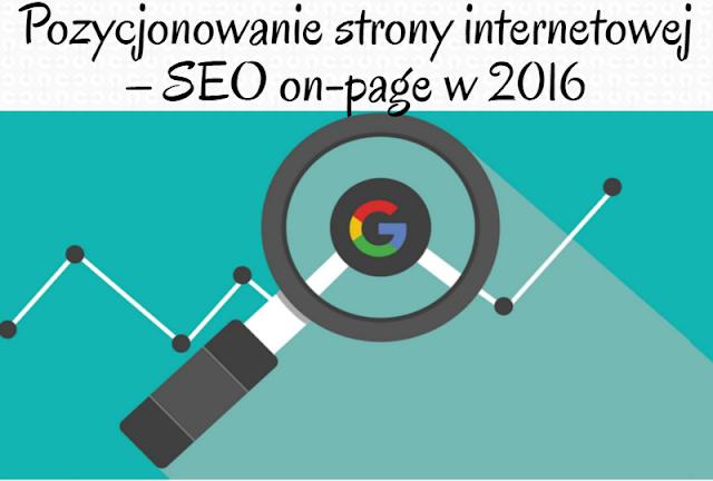 Pozycjonowanie strony internetowej SEO on-page | part 1