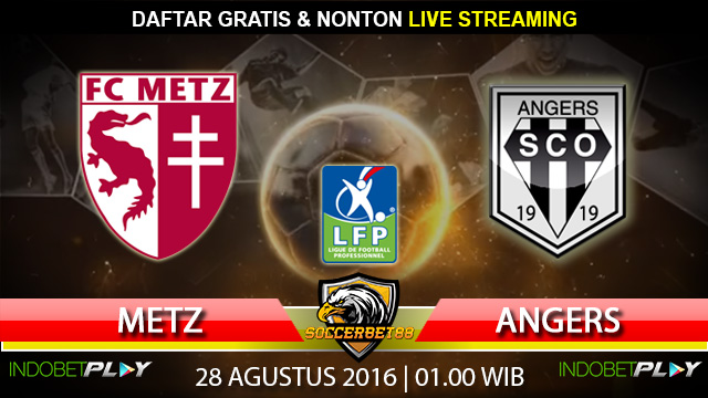 Prediksi Metz vs Angers 28 Agustus 2016 (Liga Prancis)