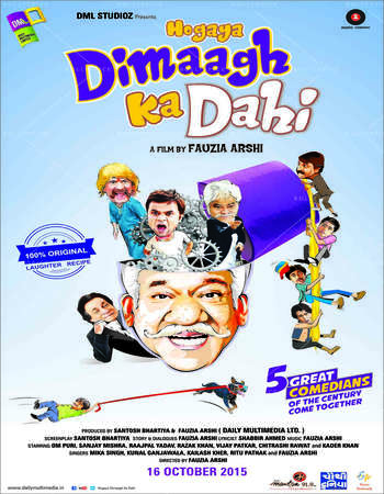 Poster Of Hogaya Dimaagh Ka Dahi 2015 Hindi 350MB HDRip 480p Watch Online Free Download Worldfree4u