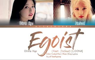 LOONA Feat Jinsoul & Olivia Hye Egoist Mp3