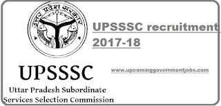upsssc recruitment 2018-2017