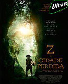Z – A Cidade Perdida – Torrent Ultra HD Download (2017) BluRay Full 1080p Dual Audio