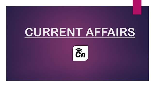 Current Affairs from March 21 to 31, 2019, Current Events for Competitive Exams like SSC, IBPS, IES, LIC, RRB