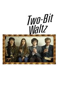 Watch Two-Bit Waltz Online Free in HD