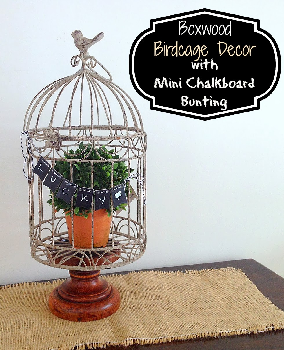 Two It Yourself: Boxwood Bird Cage with Mini Chalkboard ...
