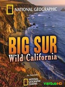 Big Sur: Vùng Thiên Nhiên Hoang Dã California