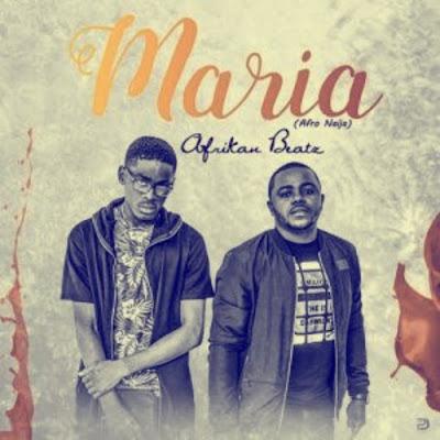 Afrikan Beatz - Maria (Afro Naija) 2018 [DOWNLOAD] MP3