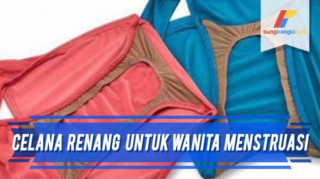 Celana Renang Untuk Perempuan yang Sedang Menstruasi