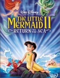 The Little Mermaid 2: Return to the Sea | Bmovies