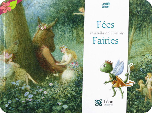 Fées/Fairies de Hélène Kérillis et Guillaume Trannoy - Léon art & stories