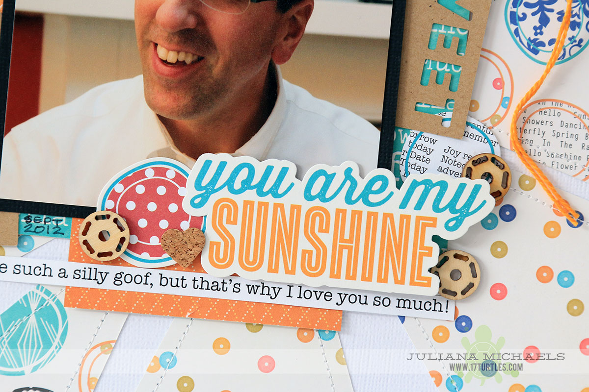 You Are My Sunshine Scrapbook Page by Juliana Michaels featuring Jillibean Soup Saffron Yellow Pepper Soup