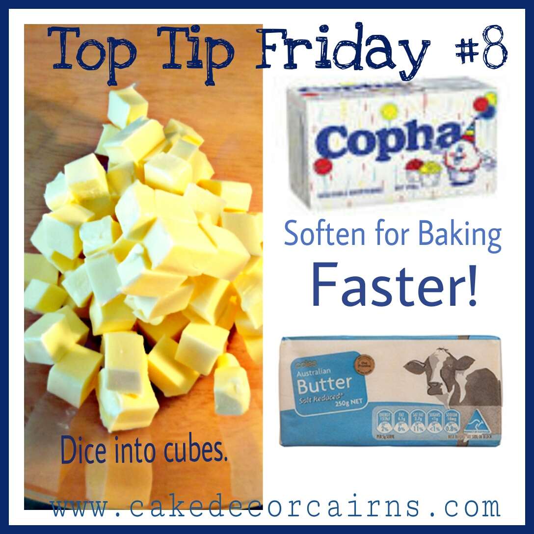 Chop butter or Copha into smaller pieces to soften faster for baking.
