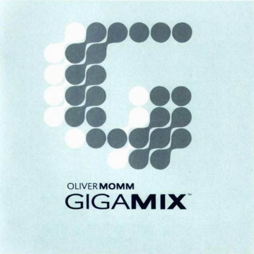 Mixcitement(temporary Site): Oliver Momm-Gigamix 2001