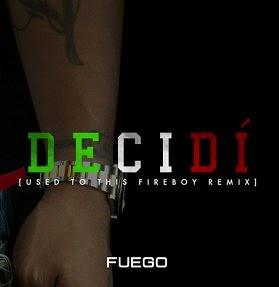 Fuego - Decidi