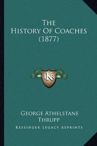 The-History-of-Coaches-Ebook-George-Athelstane-Thrupp-Free-History-Book