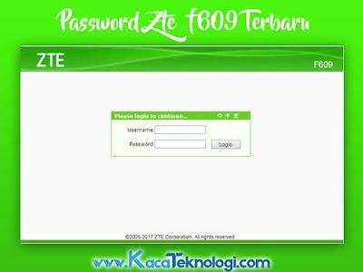 Daftar Password Admin Default Modem ZTE F609 Indihome 2019 Terbaru - Adapun untuk cara masuk ke halaman login admin ZTE anda harus mengkoneksikan dulu perangkat anda dengan modem. Bisa menggunakan kabel LAN atau menggunakan wireless. Adapun jika anda diminta password maka anda bisa melihatnya di bagian belakang modem tersebut. Biasanya terdapat keterangan beserta kata sandi yang memiliki karakter unik yang bisa anda gunakan.