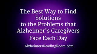 The Best Way yo Find Solutions to Problems | Alzheimer's Reading Room