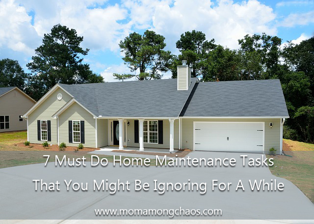 7 Must Do Home Maintenance Tasks That You Might Be Ignoring For A While