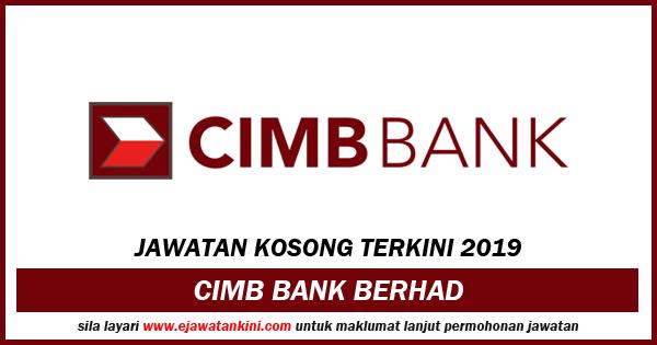 jawatan kosong 2019 cimb bank berhad