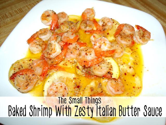 Baked Shrimp In Zesty Italian Butter Sauce Recipe