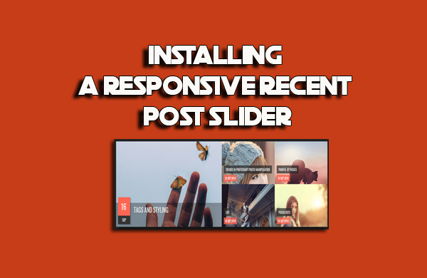 Installing a Responsive Recent Post Slider