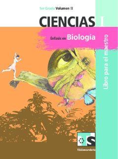 Libro de TelesecundariaCiencias I Énfasis en BiologíaPrimer gradoVolumen IILibro para el Maestro2016-2017