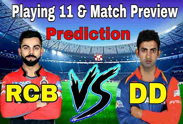RCB vs DD Playing Eleven and Match Prediction