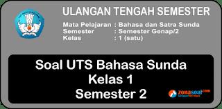 Soal UTS Bahasa dan Sastra Sunda Kelas 1 SD Semester 2 Terbaru