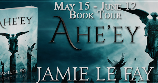 Blog Tour Stop: Ahe'ey by Jamie Le Fay