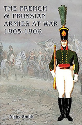 The French & Prussian Armies at War 1805-1806