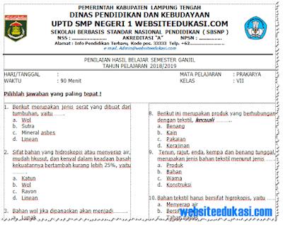 Soal PAS/ UAS Prakarya Kelas 7 SMP/MTK13 Tahun 2018/2019