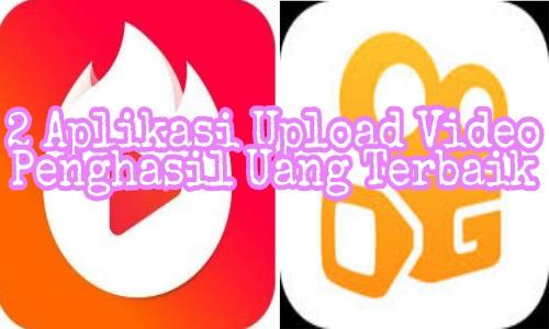 2 Aplikasi Upload Video Penghasil Uang