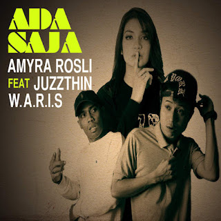 Amyra Rosli - Ada Saja (feat. W.A.R.I.S & Juzzthin) MP3