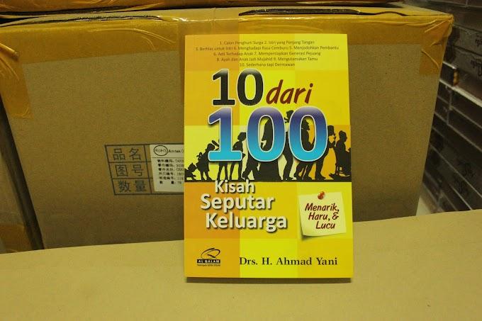 Buku 10 dari 100 Kisah Keluarga - Drs. H. Ahmad Yani