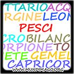 Conosci lo ZODIACO  per Sapere cosa Piace al/la Tuo/a  PARTNER    VISITA : www.mundimago.org