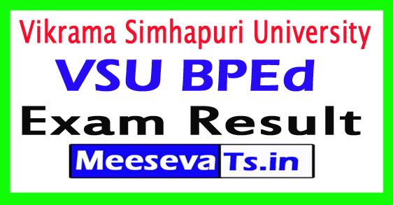 Vikrama Simhapuri University B.P.Ed Ist / III rd Sem Results