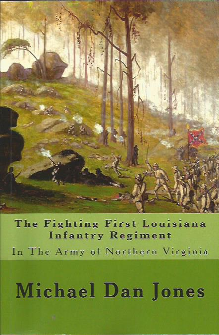 The Fighting First Louisiana Infantry