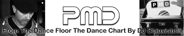 PMD - From The Dance Floor The Dance Chart By DJ Chiavistelli