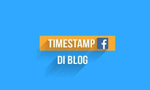 Cara Pasang Time Stamp Ala Facebook di Blog