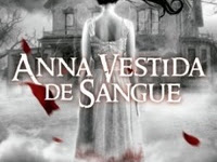 Resenha Anna Vestida de Sangue - Anna #1 - Kendare Blake