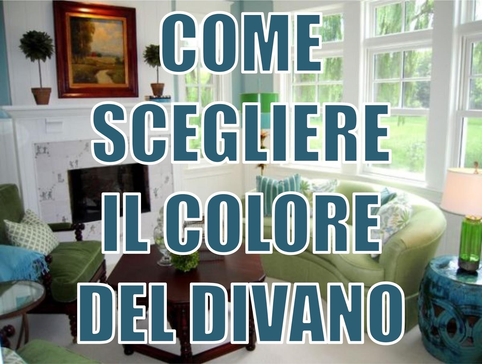 Come scegliere il colore giusto per il divano del tuo soggiorno