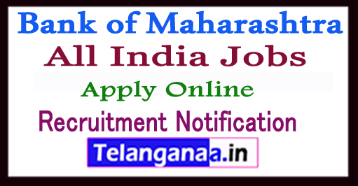 Bank of Maharashtra Recruitment Notification 2017 Apply