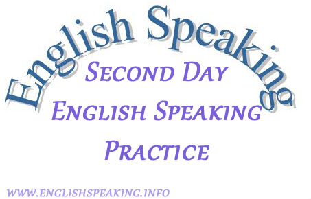 English Speaking Second Days English Speaking Practice