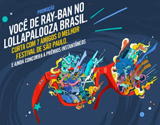 Cadastrar Promoção Ray-Ban 2017 Lollapalooza Brasil