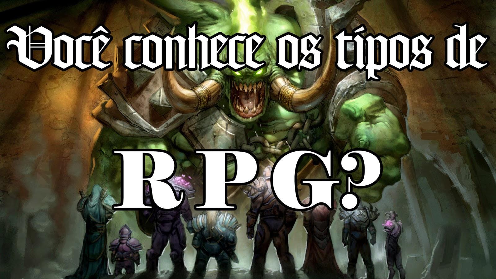 Você conhece os tipos de RPG?